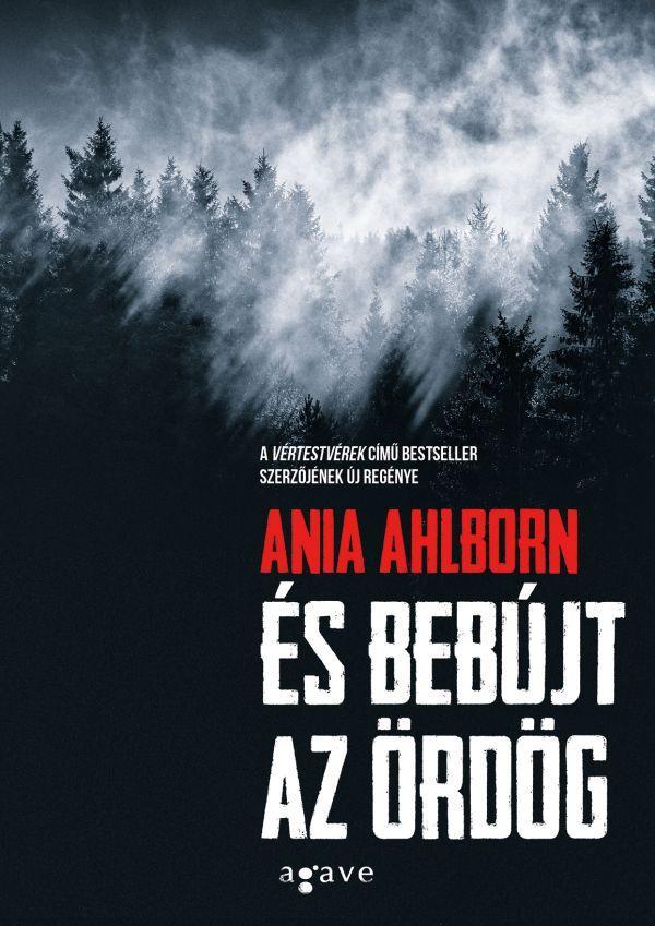 Ania Ahlborn: És bebújt az ördög