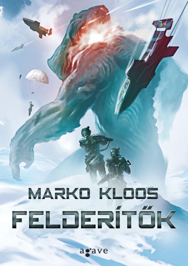 Marko Kloos: Felderítők