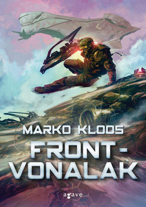 Marko Kloos: Frontvonalak - borító