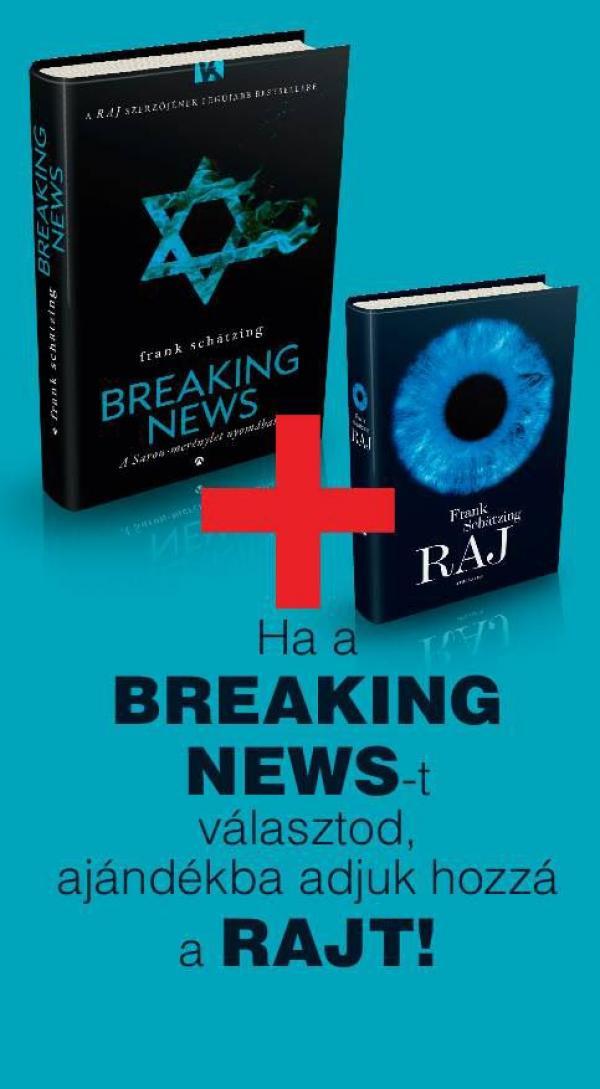 Breaking News és a Raj