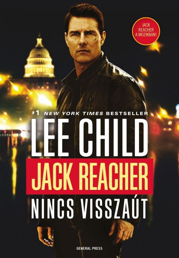 Lee Child: Jack Reacher - Nincs visszaút