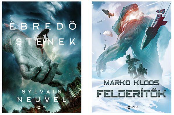 Sylvain Neuvel - Ébredő istenek és Marko Kloos - Felderítők